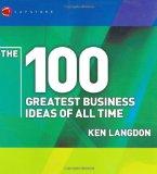 Portada de THE 100 GREATEST BUSINESS IDEAS OF ALL TIME