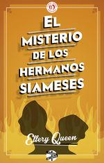 Portada de EL MISTERIO DE LOS HERMANOS SIAMESES