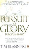 Portada de THE PURSUIT OF GLORY: EUROPE 1648-1815 BY TIM BLANNING (28-FEB-2008) PAPERBACK
