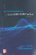 Portada de METODOS FUNDAMENTALES EN ECONOMIA MATEMATICA