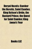 Portada de DERYNI NOVELS (STUDY GUIDE): CAMBER THE: CAMBER THE HERETIC, SAINT CAMBER, KING KELSON'S BRIDE, THE BASTARD PRINCE, THE QUEST FOR SAINT CAMBER, KING ... HIGH DERYNI, THE BISHOP'S HEIR, CHILDE MORGAN