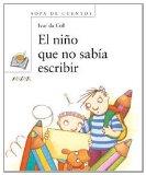 Portada de EL NIÑO QUE NO SABÍA ESCRIBIR (SOPAS DE CUENTOS / SOUP STORIES)
