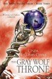 Portada de THE GRAY WOLF THRONE: THE SEVEN REALMS SERIES BOOK 3