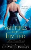 Portada de VAMPIRES NOT INVITED: A NIGHT TRACKER NOVEL (NIGHT TRACKER NOVELS) BY MCCRAY, CHEYENNE 1ST (FIRST) EDITION [MASSMARKET(2010/11/30)]
