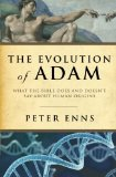 Portada de THE EVOLUTION OF ADAM: WHAT THE BIBLE DOES AND DOESN'T SAY ABOUT HUMAN ORIGINS