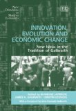 Portada de INNOVATION, EVOLUTION AND ECONOMIC CHANGE: NEW IDEAS IN THE TRADITION OF GALBRAITH (NEW DIRECTIONS IN MODERN ECONOMICS)