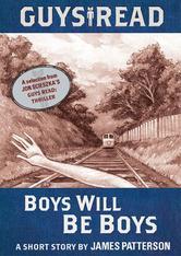 Portada de GUYS READ: BOYS WILL BE BOYS