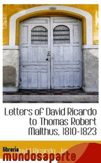 Portada de LETTERS OF DAVID RICARDO TO THOMAS ROBERT MALTHUS, 1810-1823