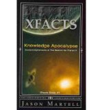 Portada de KNOWLEDGE APOCALYPSE: ANCIENT ASTRONAUTS & THE SEARCH FOR PLANET X (XFACTS) (PAPERBACK) - COMMON