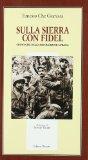 Portada de SULLA SIERRA CON FIDEL. CRONACHE DELLA RIVOLUZIONE CUBANA (IL MILIONE)