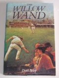 Portada de THE WILLOW WAND — SOME CRICKET MYTHS EXPLORED