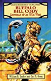 Portada de BUFFALO BILL CODY: SHOWMAN OF THE WILD WEST (LEGENDARY HEROES OF THE WILD WEST) BY WILLIAM R., (WI SANFORD (1996-03-02)