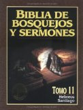 Portada de BIBLIA DE BOSQUEJOS Y SERMONES-RV 1960-HEBREOS/SANTIAGO = THE PREACHER'S OUTLINE AND SERMON BIBLE