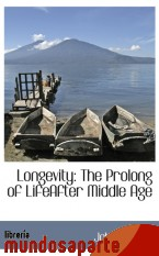 Portada de LONGEVITY: THE PROLONG OF LIFEAFTER MIDDLE AGE
