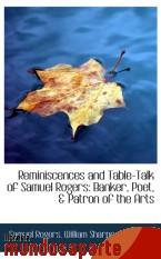 Portada de REMINISCENCES AND TABLE-TALK OF SAMUEL ROGERS: BANKER, POET, & PATRON OF THE ARTS