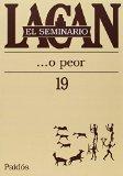 Portada de SEMINARIO LACAN 19 - O PEORA (SEMINARIO DE JACQUES LACAN)