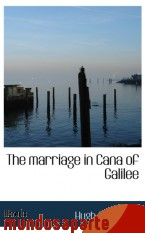 Portada de THE MARRIAGE IN CANA OF GALILEE