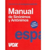 Portada de MANUAL DE SIN?NIMOS Y ANT?NIMOS / MANUAL OF SINONYMS AND ANTHONYMS: DICCIONARIO DE LA LENGUA ESPA?OLA / SPANISH LANGUAGE DICTIONARY (HARDBACK)(SPANISH) - COMMON