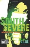 Portada de SOUTH SEVERE: AN EPIC ANTI-VAMPIRE TALE VOLUME ONE