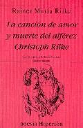 LA CANCION DE AMOR Y MUERTE DEL ALFEREZ CHRISTOPH RILKE
