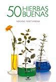 Portada de 50 HIERBAS BUENAS (COCINA / SUKALDARITZA)