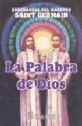 Portada de ENSEÑANZAS DEL MAESTRO SAINT-GERMAIN: LA PALABRA DE DIOS, I