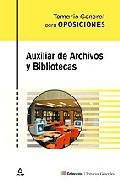 Portada de AUXILIAR DE ARCHIVOS Y BIBLIOTECAS: TEMARIO GENERAL