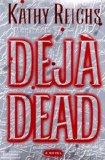Portada de DEJA DEAD (TEMPERANCE BRENNAN NOVELS)
