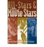 Portada de ALL-STARS AND MOVIE STARS: SPORTS IN FILM AND HISTORY (FILM & HISTORY) (HARDBACK) - COMMON