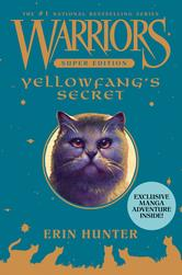 Portada de WARRIORS SUPER EDITION: YELLOWFANG'S SECRET
