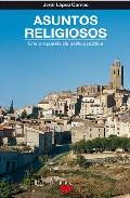 Portada de ASUNTOS RELIGIOSOS: UNA PROPUESTA DE POLITICA PUBLICA