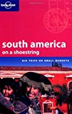 Portada de LONELY PLANET SOUTH AMERICA ON A SHOESTRING BY DANNY PALMERLEE (2004-03-02)