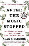 Portada de AFTER THE MUSIC STOPPED: THE FINANCIAL CRISIS, THE RESPONSE, AND THE WORK AHEAD BY ALAN S. BLINDER (18-DEC-2013) PAPERBACK