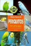 Portada de MANUAL PRÁCTICO DE PERIQUITOS