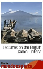 Portada de LECTURES ON THE ENGLISH COMIC WRITERS