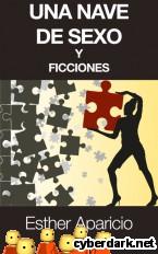 Portada de UNA NAVE DE SEXO Y FICCIONES - EBOOK