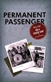 Portada de PERMANENT PASSENGER: MY LIFE ON A CRUISE SHIP