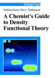 Portada de A CHEMIST'S GUIDE TO DENSITY FUNCTIONAL THEORY: AN INTRODUCTION AND PRACTICAL GUIDE TO DFT CALCULATIONS