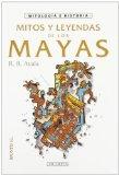 Portada de MITOS Y LEYENDAS DE LOS MAYAS - EBOOK