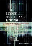 Portada de BEYOND SIGNIFICANCE TESTING: REFORMING DATA ANALYSIS METHODS IN BEHAVIORAL RESEARCH