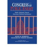 Portada de CONGRESS AS PUBLIC ENEMY: PUBLIC ATTITUDES TOWARD AMERICAN POLITICAL INSTITUTIONS (CAMBRIDGE STUDIES IN POLITICAL PSYCHOLOGY & PUBLIC OPINION) (HARDBACK) - COMMON