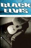 Portada de BLACK ELVIS: STORIES (FLANNERY O'CONNOR AWARD FOR SHORT FICTION)