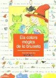 Portada de ELS COLORS MAGICS DE LA BRUIXETA (DIBUCONTES)