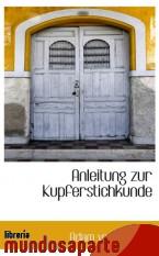 Portada de ANLEITUNG ZUR KUPFERSTICHKUNDE