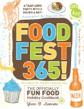 Portada de FOODFEST 365!: THE OFFICIALLY FUN FOOD HOLIDAY COOKBOOK