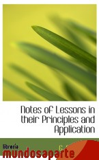 Portada de NOTES OF LESSONS IN THEIR PRINCIPLES AND APPLICATION