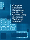 Portada de COMPUTER SIMULATED EXPERIMENTS FOR ELECTRIC CIRCUITS USING ELECTRONICS WORKBENCH MULTISIM BY RICHARD H. BERUBE (2003-08-01)
