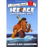 Portada de [( ICE AGE: CONTINENTAL DRIFT: MANNY'S BIG ADVENTURE )] [BY: J E BRIGHT] [MAY-2012]