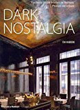 Portada de [(DARK NOSTALGIA : FAULTLESSLY STYLISH INTERIORS FOR BUSINESS, PLEASURE AND LEISURE)] [BY (AUTHOR) EVA HAGBERG] PUBLISHED ON (OCTOBER, 2009)