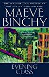 Portada de EVENING CLASS BY MAEVE BINCHY (2007-05-29)